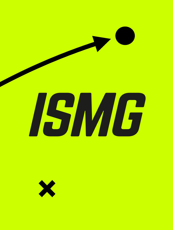 ISMG (soon)